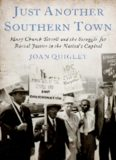 Just Another Southern Town: Mary Church Terrell and the Struggle for Racial Justice in the Nation's