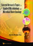 Current Research Topics in Applied Microbiology and Microbial Biotechnology: Proceedings of the II International Conference on Environmental, Industrial and Applied Microbiology (Biomicroworld2007)