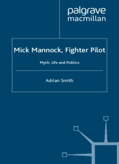 Mick Mannock, Fighter Pilot: Myth, Life and Politics