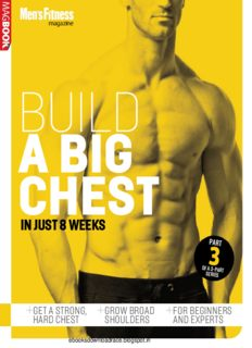 Men's Fitness Build a Big Chest MagBook Men's Fitness