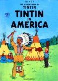 Tintin in America (The Adventures of Tintin 3)