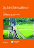 Life-Cycle of Engineering Systems: Emphasis on Sustainable Civil Infrastructure: Proceedings of the Fifth International Symposium on Life-Cycle Civil