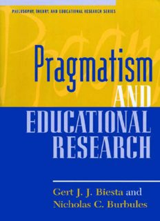 Pragmatism and Educational Research (Philosophy, Theory, and Educational Research)