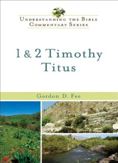 1 and 2 Timothy, Titus (Understanding the Bible Commentary Series)