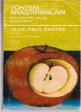 Yöntem Araştırmaları : Diyalektik Aklın Eleştirisi / Jean-Paul Sartre.