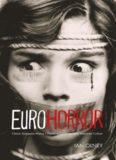 Euro horror : classic European horror cinema in contemporary American culture