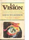 La visión (David Wilkerson)