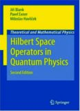 Hilbert Space Operators in Quantum Physics Theoretical and Mathematical Physics