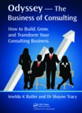 Odyssey, the business of consulting: how to build, grow, and transform your consulting business