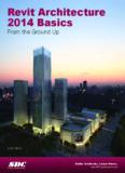 Revit Architecture 2014 Basics - SDC Publications