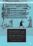 Excrement in the Late Middle Ages: Sacred Filth and Chaucer's Fecopoetics (The New Middle Ages)