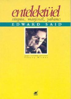 Entelektüel Sürgün, Marjinal, Yabancı - Edward W. Said