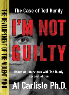 I'm Not Guilty: The Case of Ted Bundy