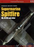 Supermarine Spitfire Mk IX XVI and other (Kagero TopDrawings 11)
