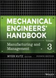 Mechanical Engineers' Handbook. Vol. 3 Manufacturing and Management
