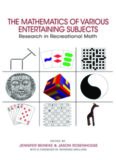 The mathematics of various entertaining subjects : research in recreational math