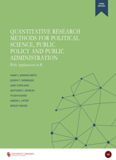 Quantitative Research Methods For Political Science, Public Policy and Public Administration, With