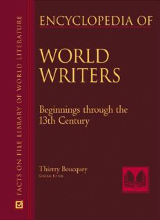 Encyclopedia Of World Writers,  Beginnings To 20th Century (Facts on File Library of World Literature)