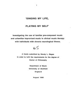 Investigating the use of familiar pre composed music and unfamiliar improvised music in clinical ...