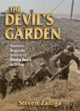 The devil's garden : Rommel's desperate defense of Omaha Beach on D-Day
