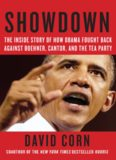 Showdown: The Inside Story of How Obama Fought Back Against Boehner, Cantor, and the Tea Party