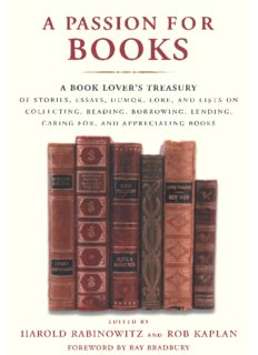A Passion for Books: A Book Lover's Treasury of Stories, Essays, Humor, Lore, and Lists on Collecting, Reading, Borrowing, Lending, Caring for, and Appreciating Books