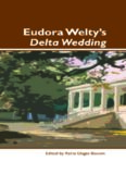 Eudora Welty's Delta Wedding. (Dialogue)