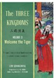 The Three Kingdoms, Volume 3: Welcome the Tiger: The Epic Chinese Tale of Loyalty and War