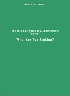 What-are-you-seeking-collected-works-8-free-ebook-J-Krishnamurti
