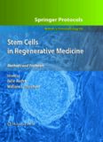 Stem Cells in Regenerative Medicine – Methods and Protocols; Volume 482 of Methods in Molecular