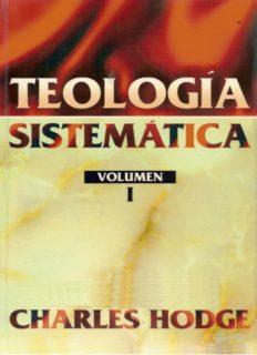 1. Teologia Sistematica Volumen I Charles Hodge
