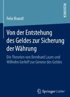 Von der Entstehung des Geldes zur Sicherung der Währung: Die Theorien von Bernhard Laum und Wilhelm Gerloff zur Genese des Geldes