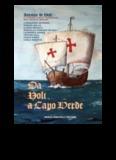 Da Noli a Capo Verde. Antonio de Noli e l'inizio delle scoperte del Nuovo Mondo
