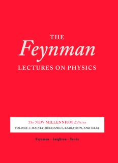 The Feynman Lectures on Physics, Volume 1: Mainly Mechanics, Radiation, and Heat (The New Millennium Edition - Desktop Edition)