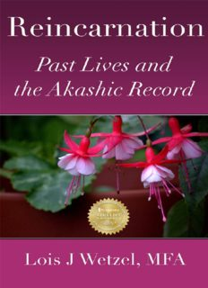 Reincarnation Past Lives and the Akashic Record