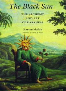 The black sun : the alchemy and art of darkness