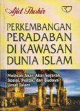 perkembangan peradaban di kawasan dunia islam