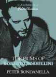 The Films of Roberto Rossellini (Cambridge Film Classics)