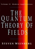 The Quantum Theory of Fields, Vol. 2: Modern Applications