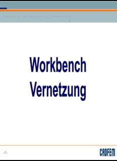 ANSYS Workbench - Meshing ANSYS Workbench - Meshing