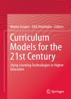 Curriculum Models for the 21st Century: Using Learning Technologies in Higher Education