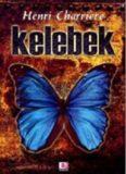 Kelebek - Henri Charriere