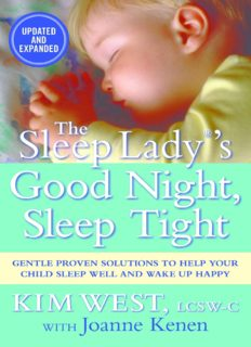 The Sleep Lady's good night, sleep tight : gentle proven solutions to help your child sleep well and wake up happy