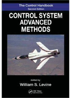 The Control Systems Handbook: Control System Advanced Methods, Second Edition (Electrical Engineering Handbook)