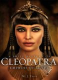 A Brief History of Cleopatra: Empress of Egypt