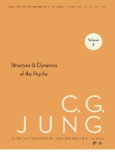 Collected Works of CG Jung, Volume 8: Structure & Dynamics of the Psyche