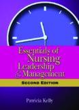 Essentials of Nursing Leadership & Management, Second Edition