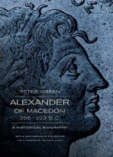 Alexander of Macedon, 356-323 B.C. : a historical biography