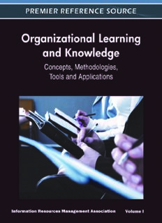 Organizational Learning and Knowledge: Concepts, Methodologies, Tools and Applications (4 vol) (Information Resources Management Association)