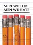 MEN WE LOVE MEN WE HATE - Students at the Center